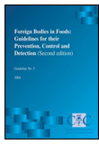 Foreign Bodies in Foods: Guidelines for their Prevention, Control and Detection (Second Edition)