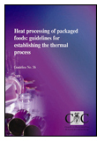 Heat Processing of Packaged Foods: Guidelines for Establishing the Thermal Process