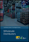 Food Industry Guide to Good Hygiene Practice: Wholesale Distributors