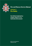Fire Safety Engineering - A Basic Guide for Fire Authority Enforcement