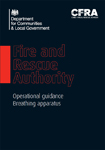 Fire and Rescue Authority Operational Guidance - Breathing Apparatus