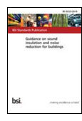 Guidance on sound insulation and noise reduction for buildings