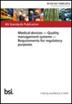 Medical Devices - Quality Management Systems - Requirements for Regulatory Purposes