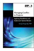 Managing Conflict in Projects: Applying Mindfulness and Analysis for Optimal