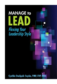 Manage to Lead: Flexing Your Leadership Style