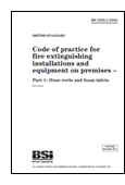 Code Of Practice For Fire Extinguishing Installations And Equipment On Premises. Hose Reels And Foam Inlets book jacket image
