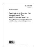 Code Of Practice For The Operation Of Fire Protection Measures. Electrical Actuation Of Gaseous Total Flooding Extinguishing Systems book jacket image