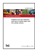 Guidance For The Selection And Use Of Safety Signs And Fire Safety Notices book jacket image