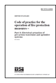 Code Of Practice For The Operation Of Fire Protection Measures. Electrical Actuation Of Pre-action Watermist And Sprinkler Systems book jacket image