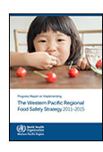 Progress Report on Implementing the Western Pacific Regional Food Safety Strategy 2011-2015 shortcut