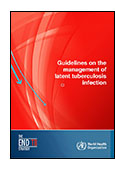 Guidelines on the Management of Latent Tuberculosis Infection cover