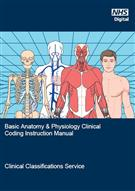 Basic Anatomy and Physiology Clinical Coding Instruction Manual