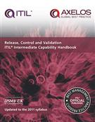 Release, Control and Validation ITIL 2011 Intermediate Capability Handbook