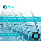 Managing Successful Programmes (MSP) Survival Guide for Business Change Managers