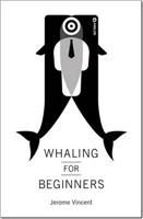 Whaling for beginners: Book one Breach