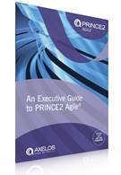 An Executive Guide to PRINCE2 Agile