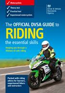 The Official DVSA Guide to Riding - the essential skills