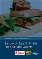 Food Industry Guide to Good Hygiene Practice Sandwich Bars and Similar Food Service Outlets