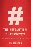 The Revolution That Wasn't: How Digital  - Front