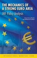 The Mechanics of a Strong Euro Area: IMF Policy Analysis