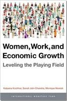 Women, Work, and Economic Growth: Leveling the Playing Field