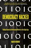 Democracy Hacked: How Technology is Dest - Front