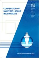 Compendium of Maritime Labour Instruments - Second (revised) edition