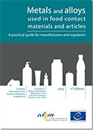 Metals and Alloys Used on Food Contact Materials and Articles: A Practical Guide for Manufacturers and Regulators