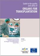 Guide to the Quality and Safety of Organs for Transplantation